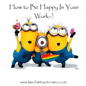 how-to-be-happy-in-your-work