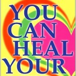 You Can Heal Your Life Review.