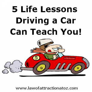 5 Life Lessons Driving a Car Can Teach You